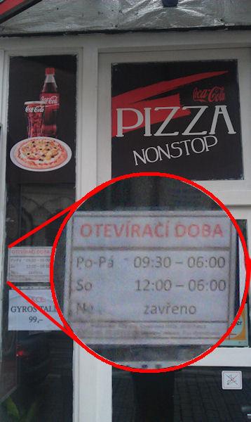 Pizza nonstop se zavíračkou